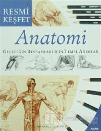 Anatomi Geleceğin Ressamları İçin Temel Adımlar