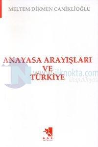 Anayasa Arayışları ve Türkiye