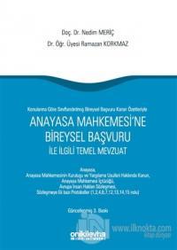 Anayasa Mahkemesi'ne Bireysel Başvuru ile İlgili Temel Mevzuat