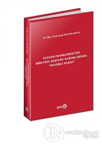 Anayasa Mahkemesi'nin Bireysel Başvuru Kararlarında Sendika Hakkı