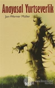 Anayasal Yurtseverlik %20 indirimli Jan-Werner Müller