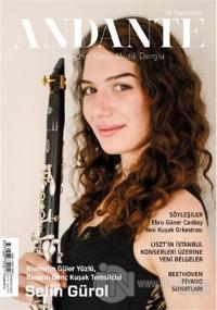 Andante Müzik Dergisi Yıl: 18 Sayı: 177 Temmuz 2021