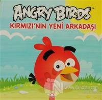 Angry Birds - Kırmızı'nın Yeni Arkadaşı (Ciltli)
