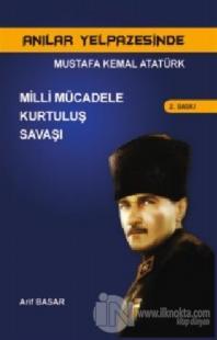 Anılar Yelpazesinde Mustafa Kemal AtatürkCilt 2