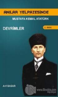 Anılar Yelpazesinde Mustafa Kemal AtatürkCilt 3