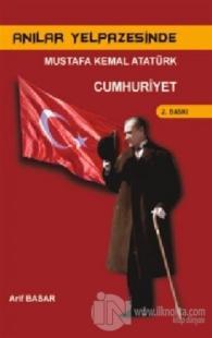 Anılar Yelpazesinde Mustafa Kemal AtatürkCilt 4