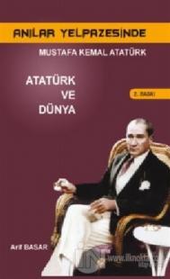 Anılar Yelpazesinde Mustafa Kemal AtatürkCilt 5