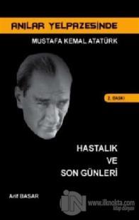 Anılar Yelpazesinde Mustafa Kemal AtatürkCilt 6