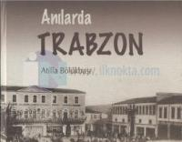 Anılarda Trabzon (2 Cilt Takım)