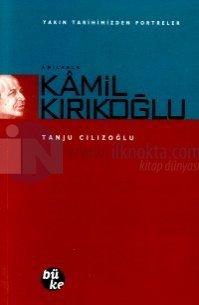 Anılarla Kamil Kırıkoğlu