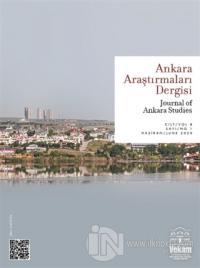 Ankara Araştırmaları Dergisi Cilt: 8 Sayı: 1 Haziran - Temmuz 2020