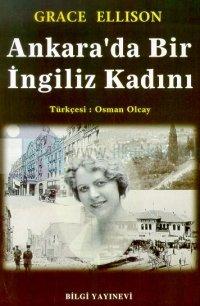 Ankara'da Bir İngiliz Kadını Grace Ellison