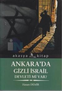 Ankara'da Gizli İsrail Devleti Mi Var?