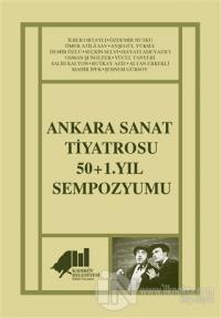 Ankara Sanat Tiyatrosu 50+1. Yıl Sempozyumu İlber Ortaylı