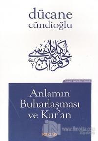 Anlamın Buharlaşması ve Kur'an