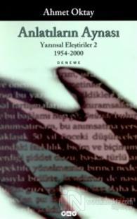 Anlatıların Aynası Yazınsal Eleştiriler 2 1954-2000