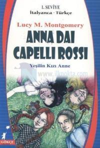 Anna Dai Capelli Rossi / Yeşilin Kızı Anne