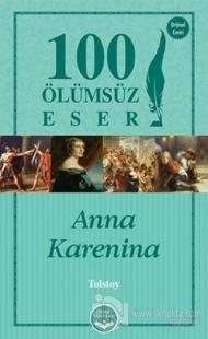 Anna Karenina -100 Ölümsüz Eser %10 indirimli Lev Nikolayeviç Tolstoy