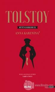 Anna Karenina 2 - Tolstoy Bütün Eserleri 9 (Ciltli)