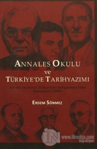 Annales Okulu ve Türkiye'de Tarihyazımı