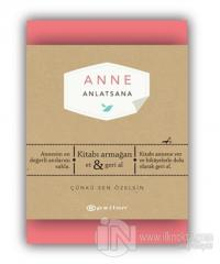 Anne Anlatsana (Ciltli)