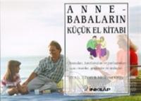 Anne - Babaların Küçük El Kitabı Okumaları, Hatırlamaları ve Paylaşmaları İçin; Öneriler, Gözlemler ve Andaçlar