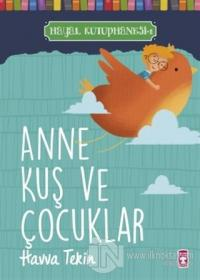 Anne Kuş ve Çocuklar - Hayal Kütüphanesi 1