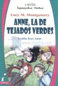 Anne, La De Tejados Verdes - Yeşilin Kızı Anne
