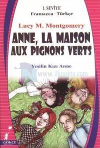 Anne, La Maison Aux Pignons Verts - Yeşilin Kızı Anne