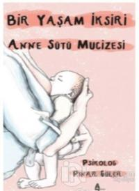 Anne Sütü Mucizesi Pınar Güler