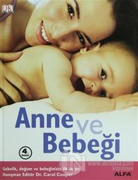 Anne ve Bebeği (Ciltli)