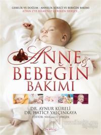 Anne ve Bebeğin Bakımı + 12 CD (Ciltli)