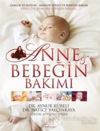 Anne ve Bebeğin Bakımı (CD'li) (Ciltli)