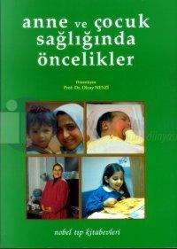 Anne ve Çocuk Sağlığında Öncelikler