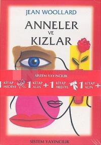 Anneler ve Kızlar Kitabını Alana Seks, Çikolata ve Ruhaniyet Kitabı Hediye (2 Kitap Takım)