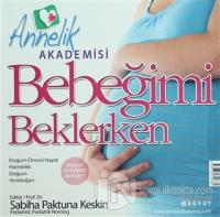 Annelik Akademisi - Bebeğimi Beklerken