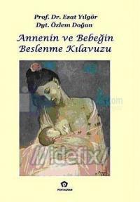 Annenin ve Bebeğin Beslenme Kılavuzu