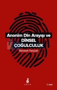 Anonim Din Arayışı ve Dinsel Çoğulculuk