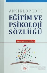 Ansiklopedik Eğitim ve Psikoloji Sözlüğü (Ciltli)