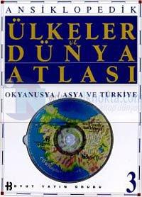 Ansiklopedik Ülkeler ve Dünya Atlası Okyanus / Asya ve Türkiye 3 (Ciltli)