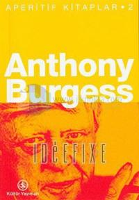 Anthony Burgess-Aperatif Kitaplar