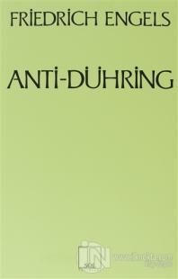 Anti-Dühring Bay Eugen Dühring Bilimi Altüst Ediyor