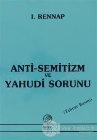 Anti-Semitizm ve Yahudi Sorunu
