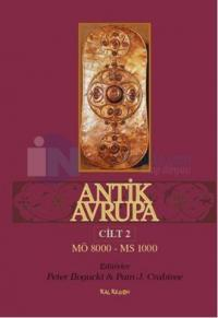 Antik Avrupa Cilt 2 - M.Ö. 8000 - MS 1000