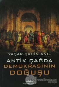 Antik Çağda Demokrasinin Doğuşu