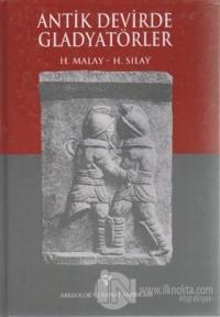 Antik Devirde Gladyatörler (Ciltli)