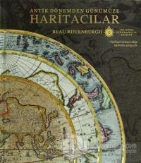 Antik Dönemden Günümüze Haritacılar (Ciltli)