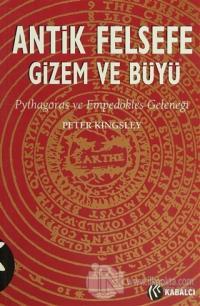 Antik Felsefe Gizem ve Büyü