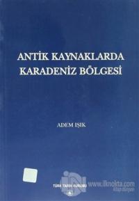 Antik Kaynaklarda Karadeniz Bölgesi