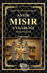 Antik Mısır Uygarlığı